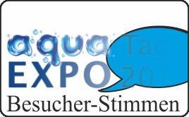 aqua EXPO Tage Besucher-Stimmen